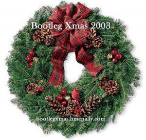 Bootleg Xmas 2003