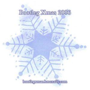Bootleg Xmas 2006