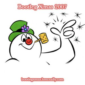 Bootleg Xmas 2007