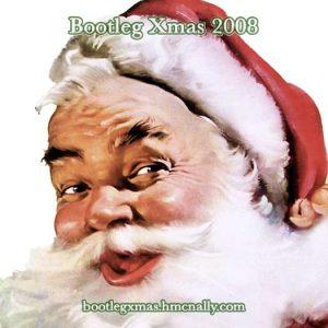 Bootleg Xmas 2008