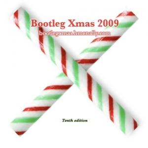 Bootleg Xmas 2009
